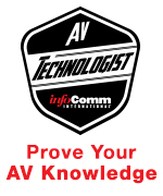 AV Technologist | Prove Your AV Knowledge