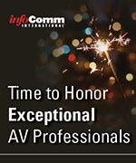 Time to honor exceptional AV professionals