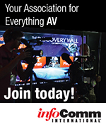 Join InfoComm - Your Association for Everything AV
