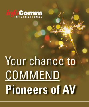 Your chance to COMMEND pioneers of AV.