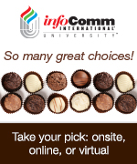 InfoComm University | So many great choices. Take your pick onsite, online or virtual.